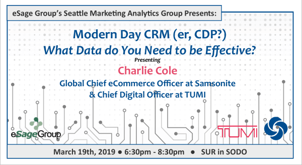 Join us on March 19th for the Seattle Marketing Analytics Group's Event – Modern Day CRM (er, CDP?) – What Data do You Need to be Effective? w/ Samsonite and TUMI