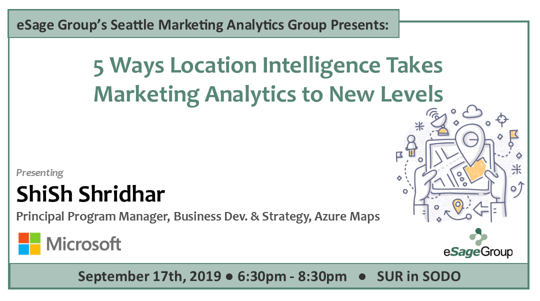 Join us on September 17th for eSage Group's next Seattle Marketing Analytics Event w/ Microsoft