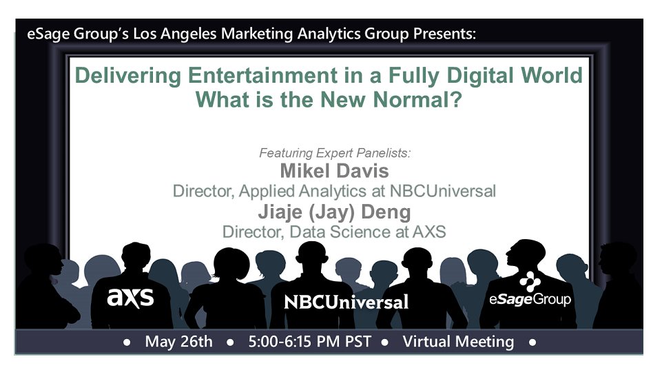 Delivering Entertainment in a Fully Digital World – What is the New Normal? A Panel Discussion w/ NBCUniversal and AXS