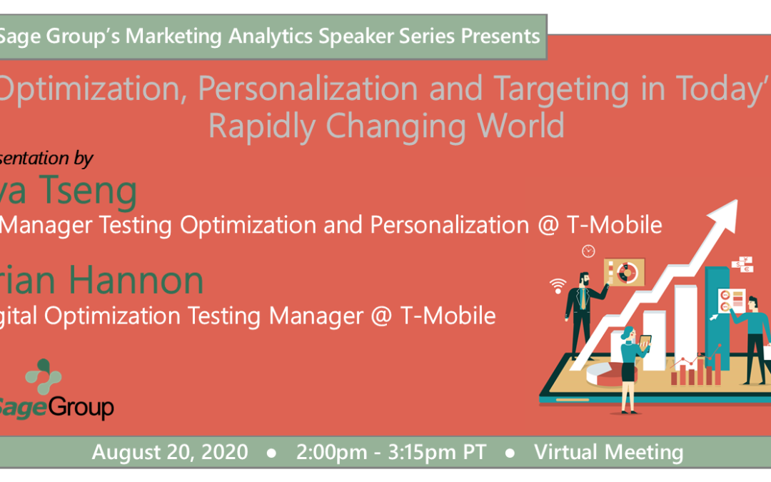 Optimization, Personalization and Targeting in Today's Rapidly Changing World